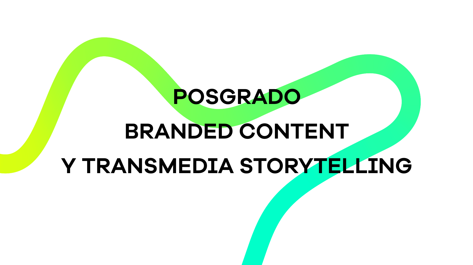 posgrado-master-branded-content-transmedia-storytelling