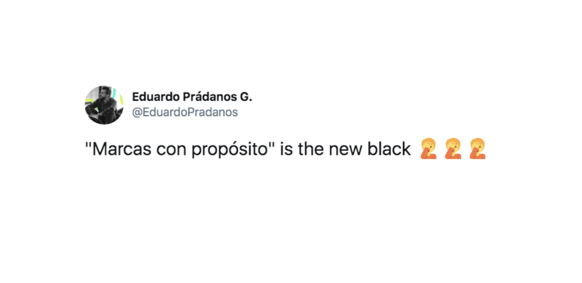 201111_eduardo-pradanos_marcas-con-proposito-is-the-new-black
